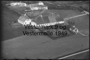 Vestermølle og Vestermark 9 - 1949