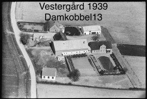 Vestergård, Damkobbel 13 - 1939