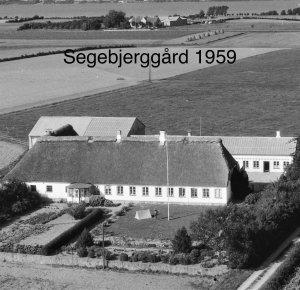 Segebjerggård, Hagensig 8 - 1959